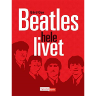 Beatles hele livet (BOK)