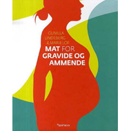 Mat for gravide og ammende (BOK)