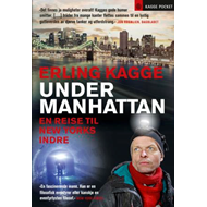 Under Manhattan - en reise til New Yorks indre (BOK)