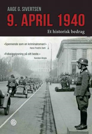 9. april 1940 - et historisk bedrag (BOK)