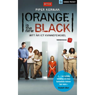 Orange is the new black - mitt år i et kvinnefengsel (BOK)