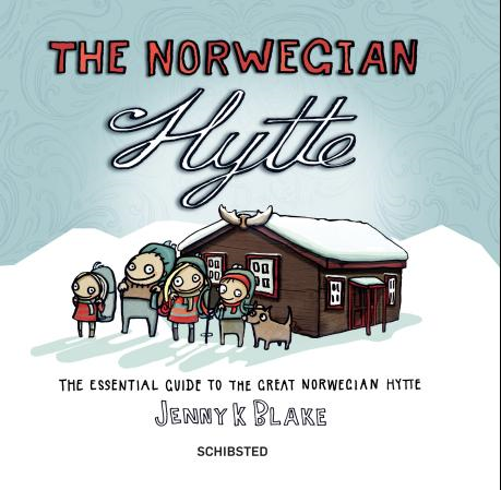 The Norwegian hytte - the essential guide to the great norwegian hytte (BOK)