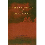 Silent winds of Blackpool (BOK)