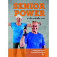 Senior power - styrketrening for eldre (BOK)