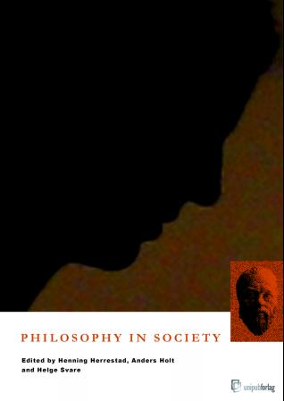 Philosophy in Society: Papers Presented to the Sixth International Conference on Philosophy in Pract (BOK)