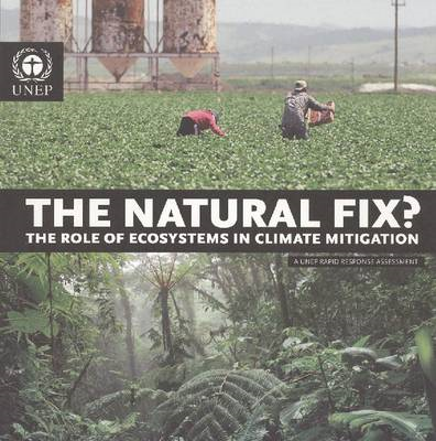 The Natural Fix?: The Role of Ecosystems in Climate Mitigation (BOK)