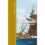Thor Heyerdahl - explorer, scientist and adventurer (BOK)