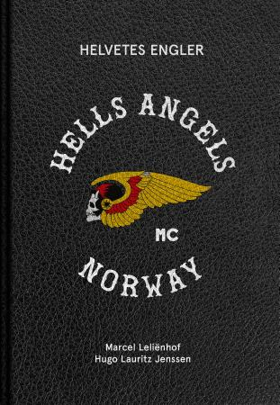 Helvetes engler - Hells Angels MC Norway (BOK)