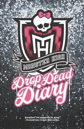 Monster High. Drop dead diary (BOK)
