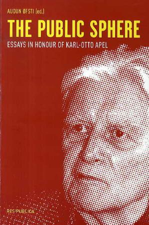 The public sphere - essays in honour of Karl-Otto Apel (BOK)