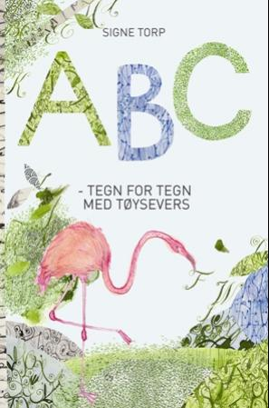 ABC - tegn for tegn med tøysevers (BOK)