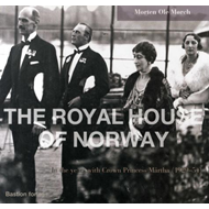 The royal house of Norway - in the years with Crown Princess Märtha (1929-54) (BOK)