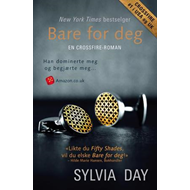 Bare for deg - en Crossfire-roman (BOK)