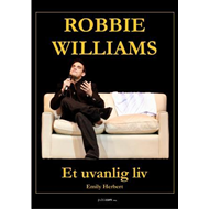 Robbie Williams - et uvanlig liv (BOK)