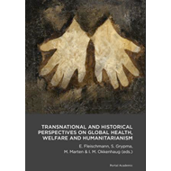 Transnational and Historical Perspectives on Global Health, (BOK)