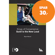 Kings of Convenience - quiet is the new loud (BOK)