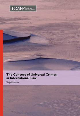 Concept of Universal Crimes in International Law (BOK)