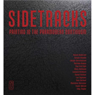 Sidetracks - painting in the paramodern continuum (BOK)