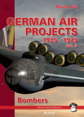 German Air Projects: Fighters, 1935-1945 (BOK)