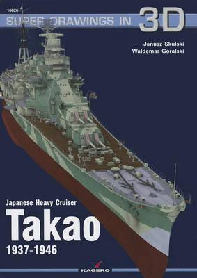 Japanese Heavy Cruiser Takao, 1937-1946 (BOK)