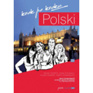 Polski, Krok Po Kroku: Coursebook for Learning Polish as a Foreign Language: Level A1 (BOK)