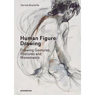 Human Figure Drawing: Drawing Gestures, Postures and Movements (BOK)