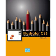 Learning Illustrator CS6 with 100 Practical Exercises (BOK)