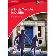 Little Trouble in Dublin Level 1 Beginner/Elementary (BOK)