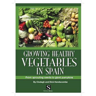 Growing Healthy Vegetables in Spain (BOK)