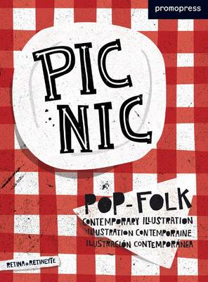 Picnic: New-Wave and Folklore in Contemporary Illustration (BOK)