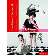 Fashion Exposed: Graphics, Promotion and Advertising (BOK)