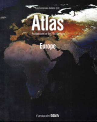 Atlas Architectures of the 21st Century. Europe (BOK)