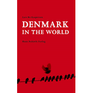 Denmark in the World (BOK)