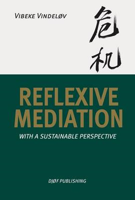 Reflexive Mediation: With a Sustainable Perspective (BOK)