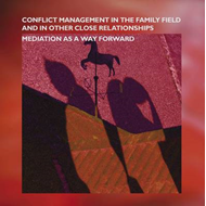 Conflict Management in the Family and in Other Close Relationships: Mediation as a Way Forward (BOK)