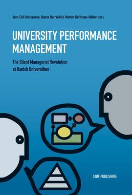 University Performance Management: The Silent Managerial Revolution at Danish Universities (BOK)
