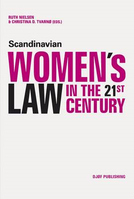 Scandinavian Women's Law in the 21st Century (BOK)