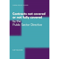 Contracts Not Covered, or Not Fully Covered, by the Public Sector Directive (BOK)