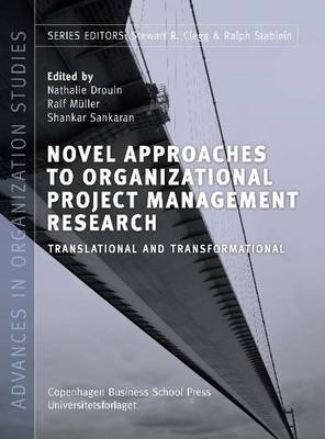 Novel Approaches to Organizational Project Management Resear (BOK)