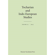 Tocharian and Indo-European Studies Volume 14 (BOK)