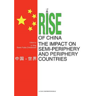 Rise of China & the Impact on Semi-Periphery & Periphery Cou (BOK)