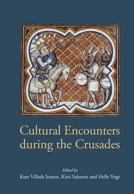 Cultural Encounters During the Crusades (BOK)