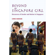 Beyond the Singapore Girl: Discourse of Gender and Nation in Singapore (BOK)