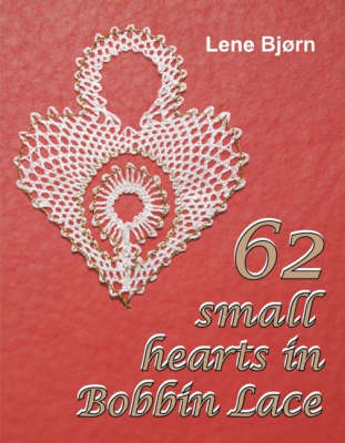 62 Small Hearts in Bobbin Lace (BOK)