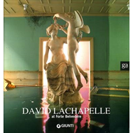 David Lachapelle: At Fort Belvedere (BOK)