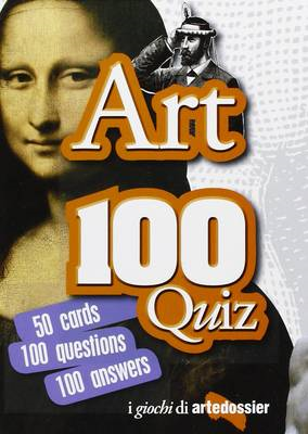 Art 100 Quiz: 50 Cards 100 Questions 100 Answers (BOK)