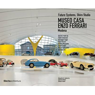 The Enzo Ferrari House Museum: Future Systems, Shiro Studio (BOK)