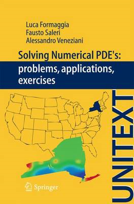 Solving Numerical PDE's: Problems, Applications, Exercises: 2012 (BOK)