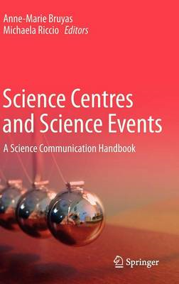 Science Centres and Science Events: A Science Communication Handbook (BOK)