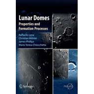 Lunar Domes: Properties and Formation Processes (BOK)